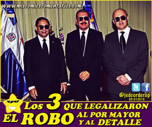 Los_3_QueLegalizaronElRobo
